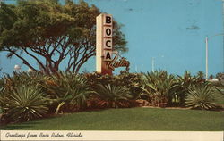 Greetings From Boca Raton, Florida