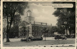 Bedford County Court House and Monument