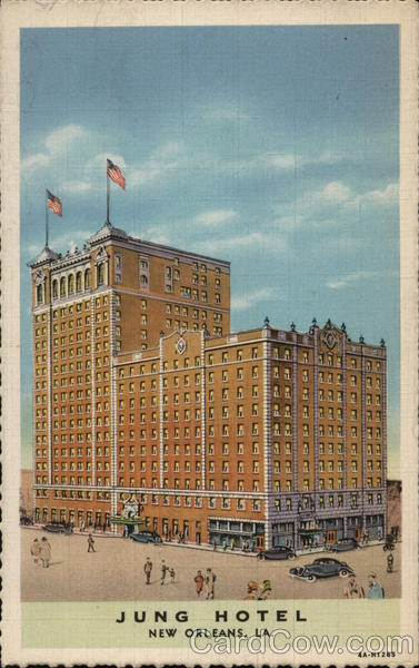 Jung Hotel, 1500 Canal St. New Orleans Louisiana