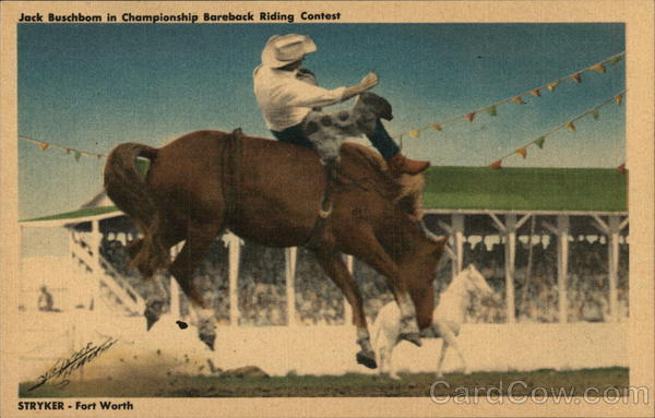 Jack Buschbom in Championship Bareback Riding Contest Fort Worth Texas