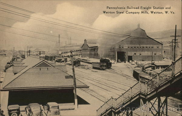 Pennsylvania Railroad Freight Station and Weirton Steel Company Mills West Virginia