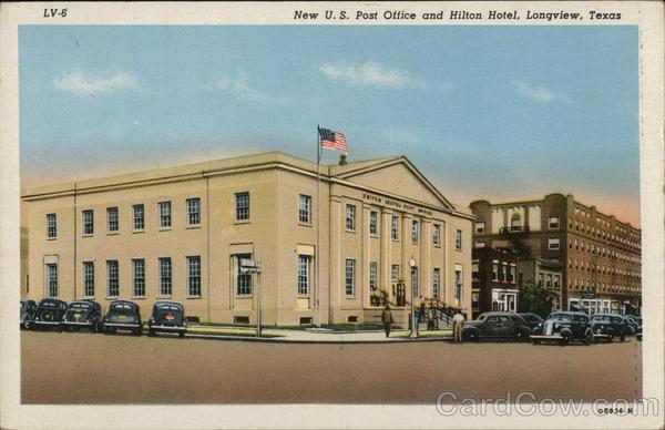New U.S. Post Office and Hilton Hotel Longview Texas