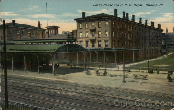 Logan House and P.R.R. Depot Altoona Pennsylvania