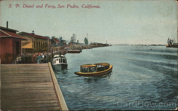 S.P. Depot and Ferry San Pedro California