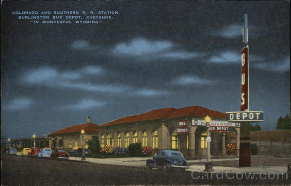 Colorado and Southern R.R. Station and Burlington Bus Depot Cheyenne Wyoming