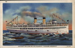 Chicago's Million Dollar Steamship - Theodore Roosevelt