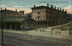 Logan House and P.R.R. Depot