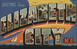 Greetings From Elizabeth City N.C.