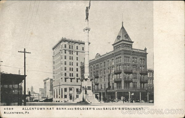 Allentown Nat Bank and Soldier's and Sailor's Monument Pennsylvania