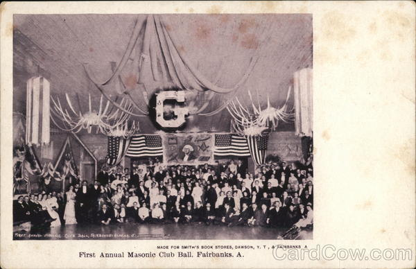 First Annual Masonic Club Ball Fairbanks Alaska Freemasonry
