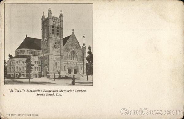 St. Paul's Methodist Episcopal Memorial Church South Bend ...