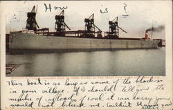 Augustus R. Wolvin, (Largest Boat on Fresh Water) at the Great Coal Docks Postcard