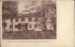 The Old Greenville Academy, Erected 1812