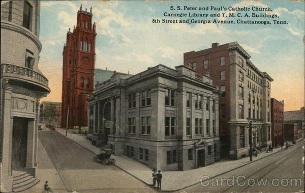 S.S. Peter and Paul's Cathedral Church, Carnegie Library and Y.M.C.A. Buildings Chattanooga Tennessee