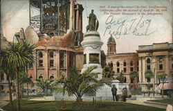 Ruined City Hall and Pioneer Monument - 1906