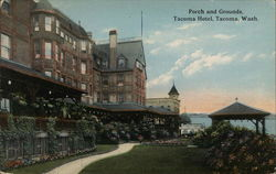 Porch and Grounds, Tacoma Hotel