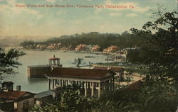 Water Works and Boat House Row, Fairmount Park