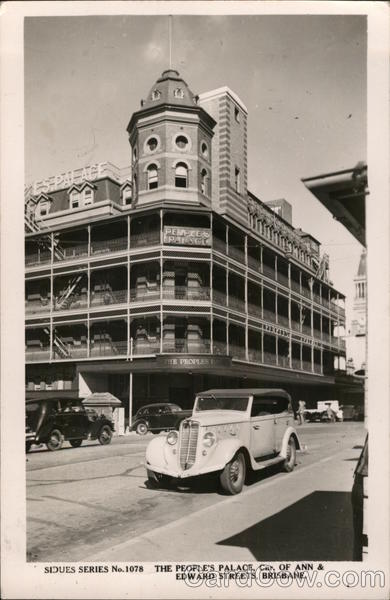 The Peoples Palace, Car. of Ann & Edwards Streets Brisbane Australia