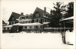 Administration Building, Trudeau Sanatorium