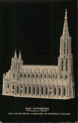ULM Cathedral (Miniature Model), A Century of Progress