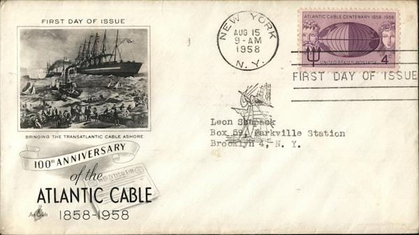 100TH ANNIVERSARY OF THE ATLANTIC CABLE 1858-1958 First Day Covers
