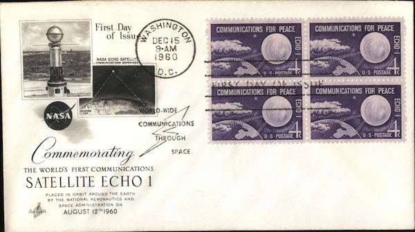 Commemorating The World's First Communications Satellite Echo 1 August 12, 1960