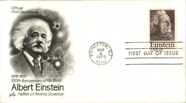 100th Anniversary of His Birth Albert Einstein 1879 - 1955 Father of Atomic Science