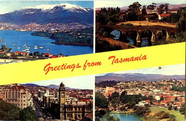 Greetings From Tasmania Australia, NZ, South Pacific