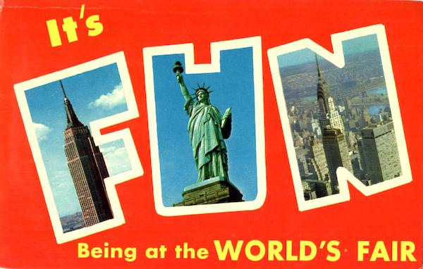 It's Fun Being At The World's Fair New York City