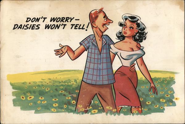Don't Worry - Daisies Won't Tell! Comic, Funny
