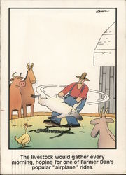 Far Side: The livestock would gather every morning, hoping for one of Farmer Dan's popular airplane rides