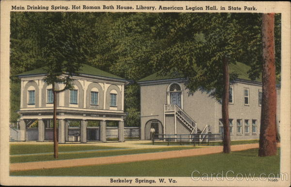 Main Drinking Spring, Hot Roman Bath House, Library, American Legion Hall Berkeley Springs West Virginia