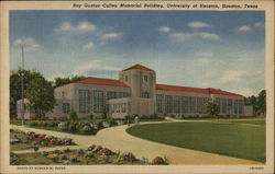 University of Houston - Roy Gustav Cullen Memorial Building