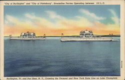 """City of Burlington"" and ""City of Plattsburgh"" Streamline Ferries"