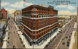 Seventeenth Street, the Brown Palace, Hotel and Broadway