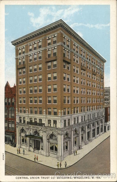 Central Union Trust Company Building Wheeling West Virginia