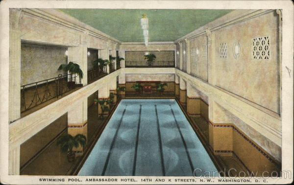 Swimming Pool Ambassador Hotel Washington Dc Washington Dc Postcard