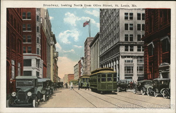 Broadway, looking North from Olive Street St. Louis Missouri