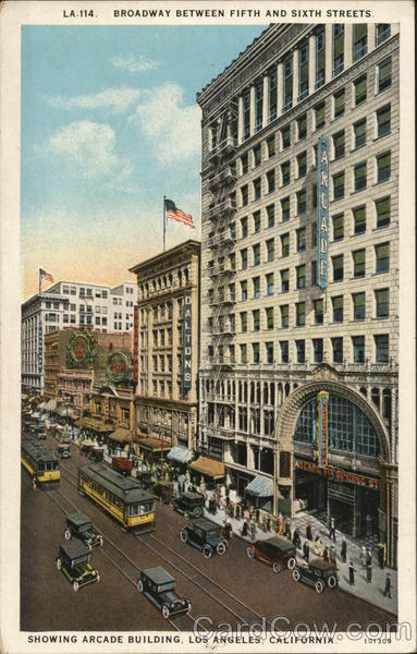 Broadway Between Fifth and Sixth Streets, Showing Arcade Building Los Angeles California