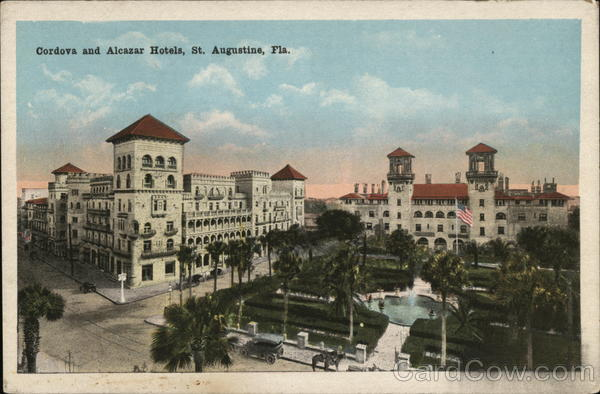 Cordova and Alcazar Hotels St. Augustine Florida