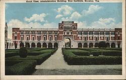 Court View, Administration Building, Rice Institute