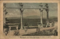 "Columns at ""The Pergolas"" Summer Residence of Miss C. E. Sears"