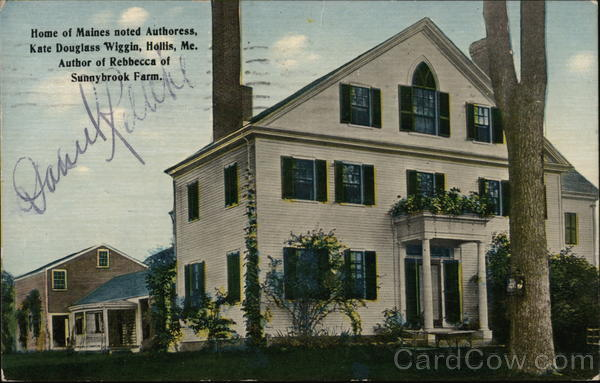 Home of Maines Noted Authoress, Kate Douglass Wiggin Hollis
