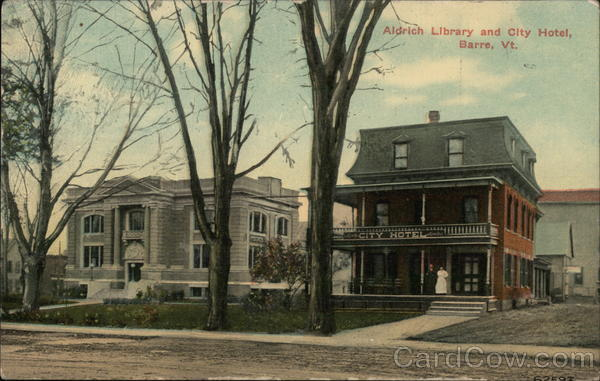 Aldrich Library and City Hotel Barre Vermont