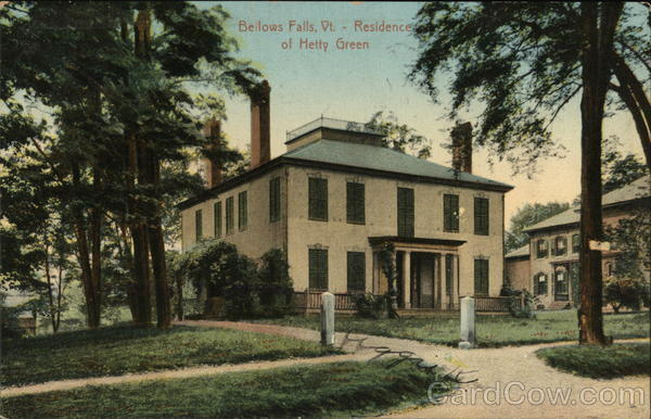 Residence of Hetty Green Bellows Falls Vermont