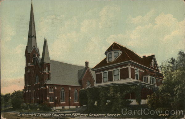 St. Monica's Catholic Church an Parochial Residence Barre Vermont