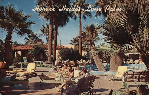 Horace Heidt's Lone Palm Hotel Palm Springs California