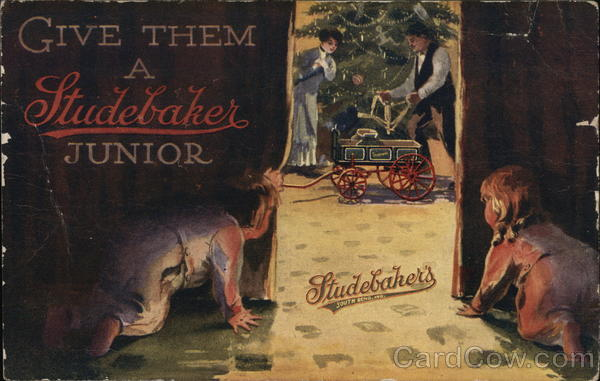 Give Them a Studebaker Junior Advertising Toys