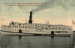 "Steamer ""Talbot,"" Baltimore, Chesapeake & Atlantic Ry. Co."