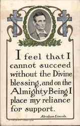 I Feel That I Cannot Succeed Without the Divine Blessing